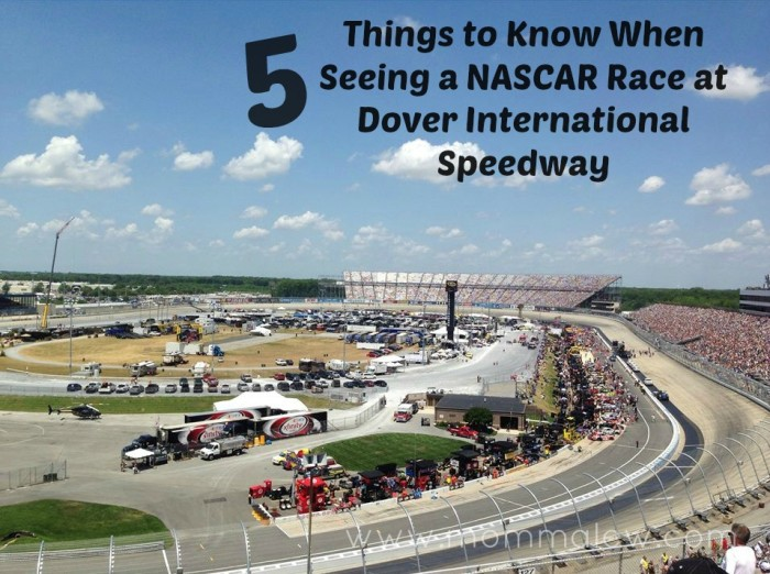 5 Things to Know When Seeing a NASCAR Race at Dover International Speedway