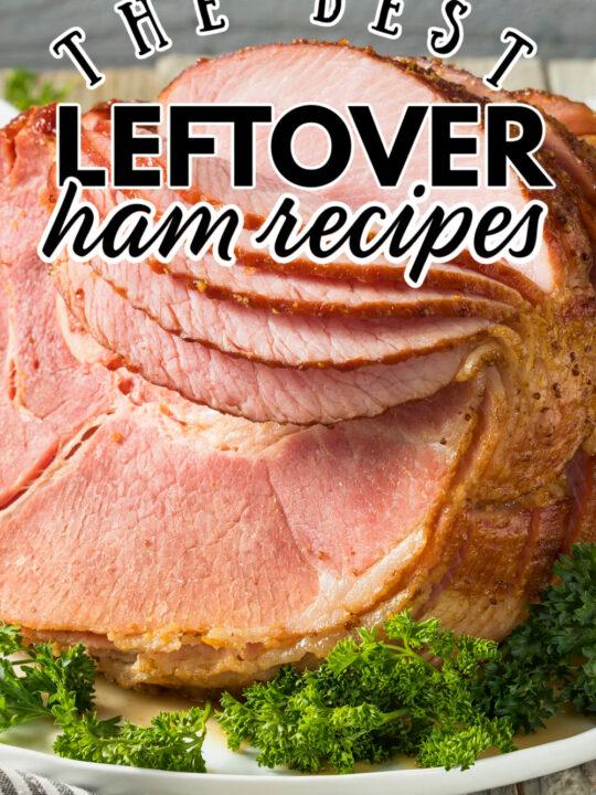 20 of the Best Leftover Ham Recipes