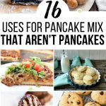 Uses for Pancake Mix That Aren't Pancakes!