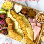 valentine's day snack board